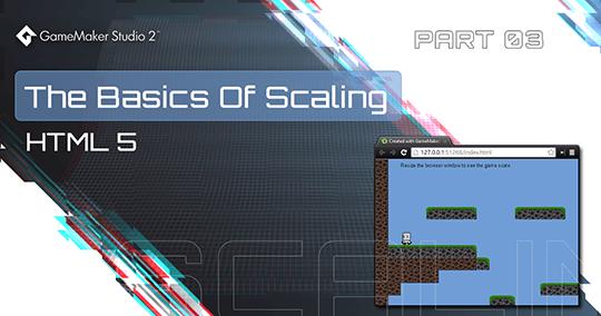 The Basics Of Scaling - HTML5