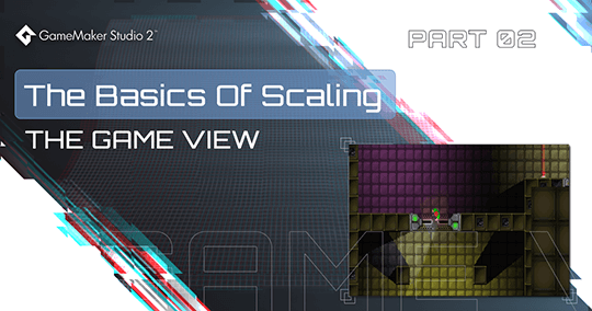 The Basics Of Scaling - The Game Camera